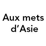 AUX METS D'ASIE